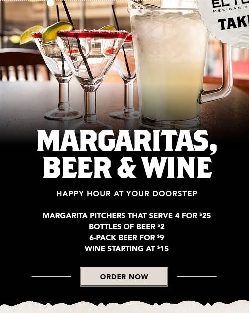 Order Online Now for Margaritas, beer and wine